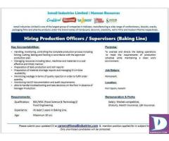 Production Officers / Supervisors Required